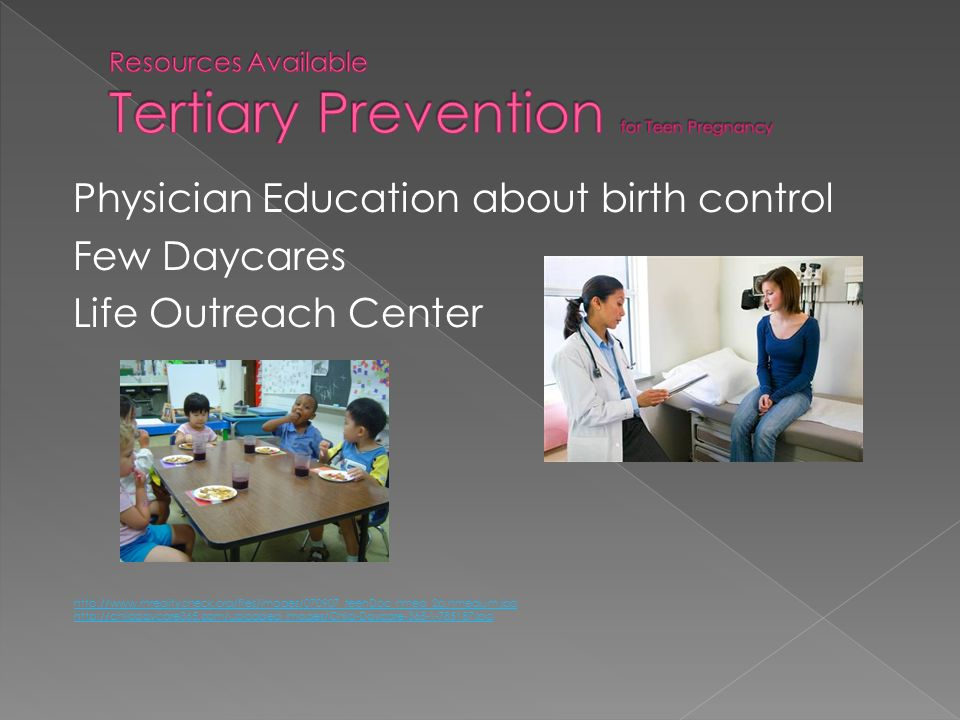 Resources Available Tertiary Prevention for Teen Pregnancy