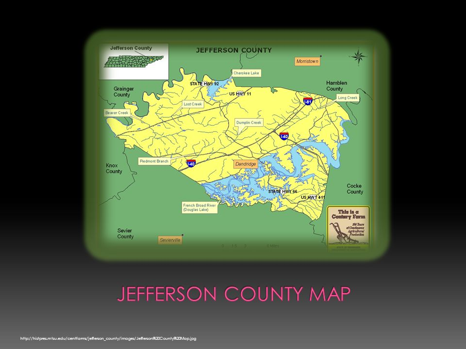 Jefferson County Maphttp://histpres.mtsu.edu/centfarms/jefferson_county/images/Jefferson%20County%20Map.jpg.