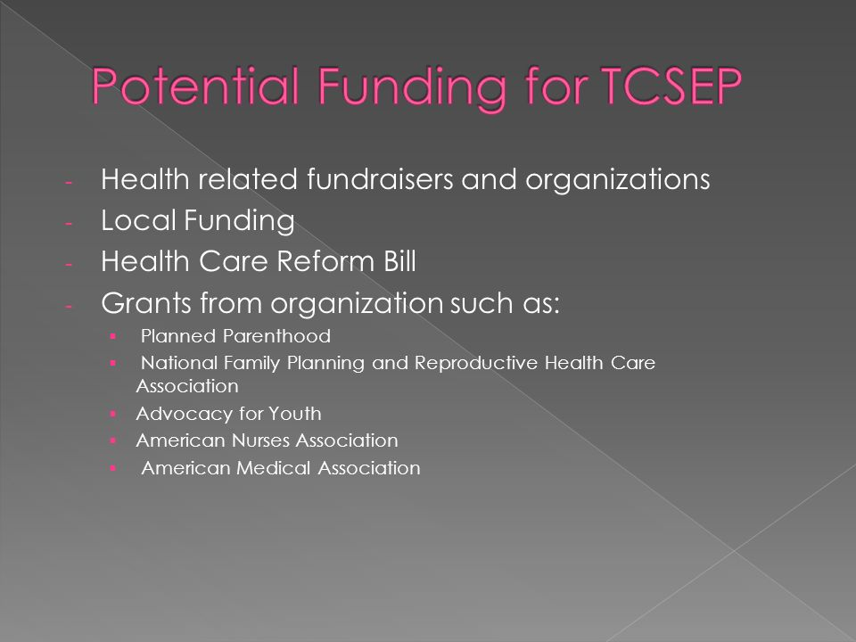 Potential Funding for TCSEP