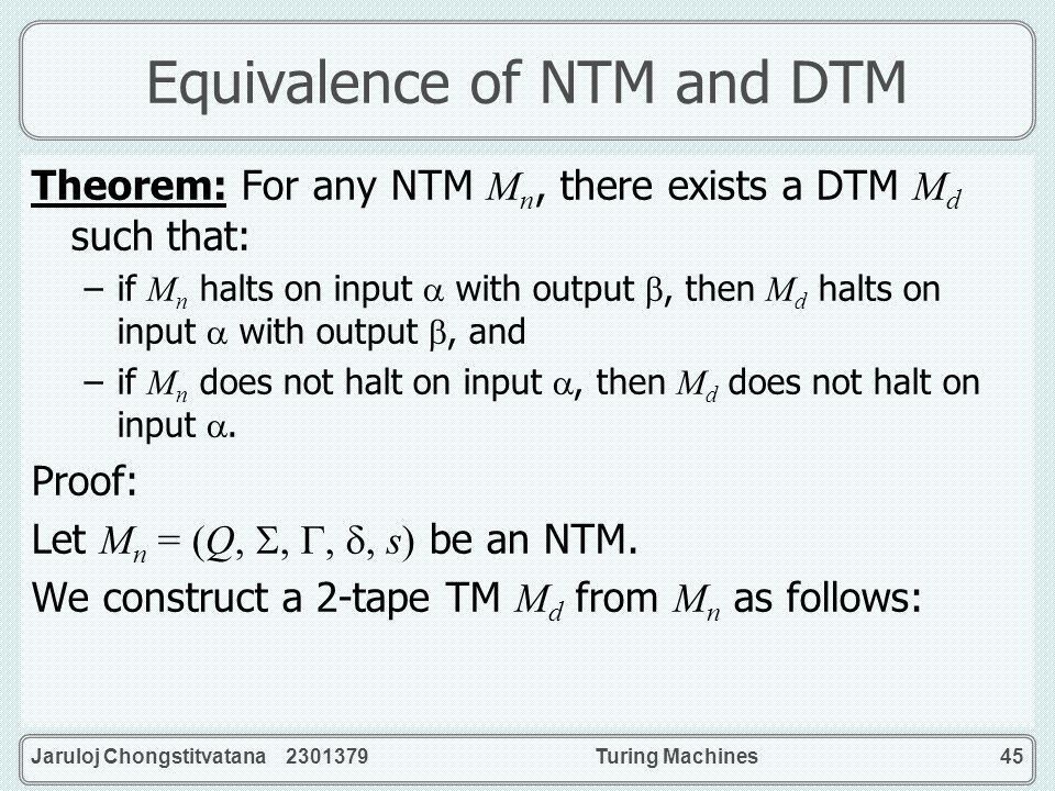 Equivalence of NTM and DTM