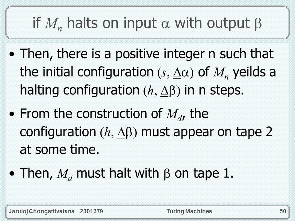if Mn halts on input  with output 