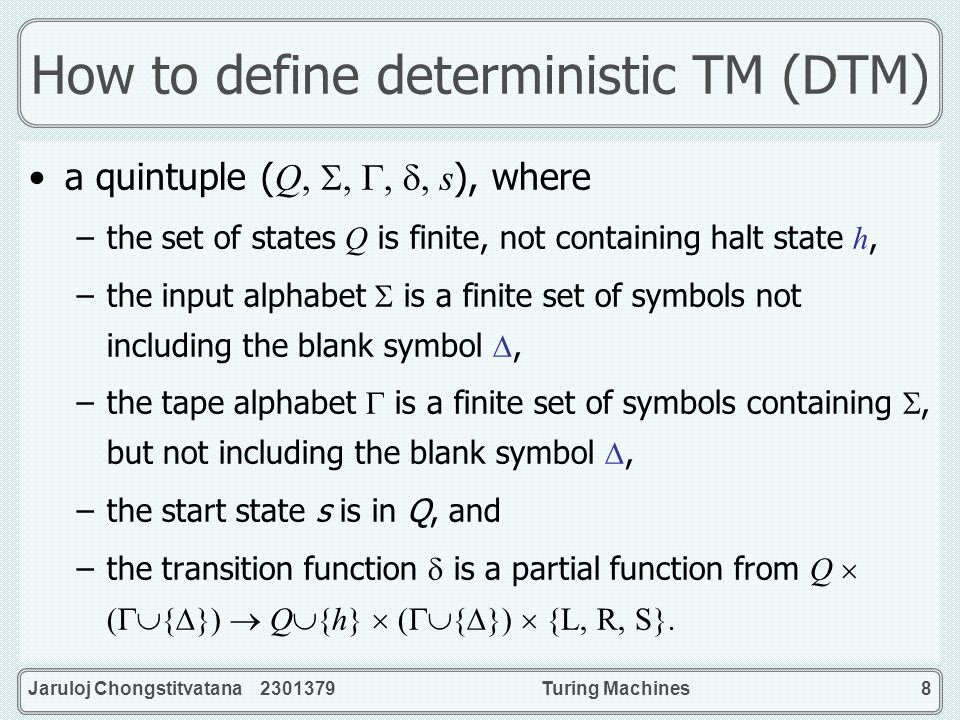 How to define deterministic TM (DTM)