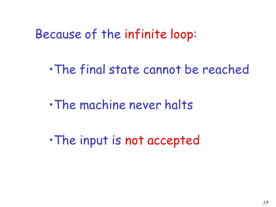 Because of the infinite loop: