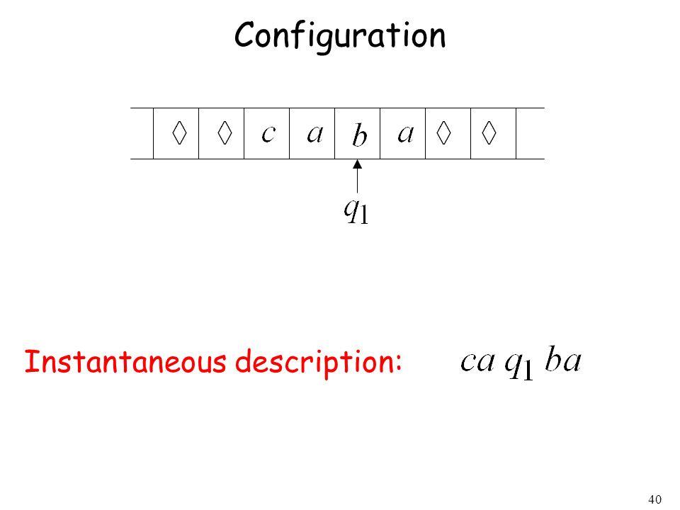 Configuration Instantaneous description: