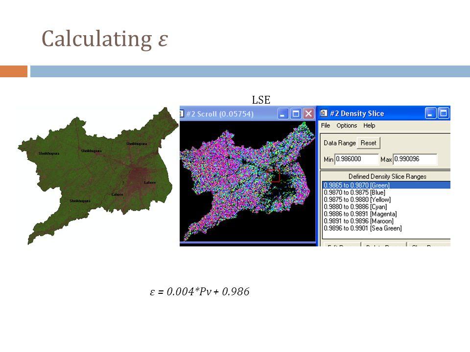 Calculating ε LSE ε = 0.004*Pv + 0.986