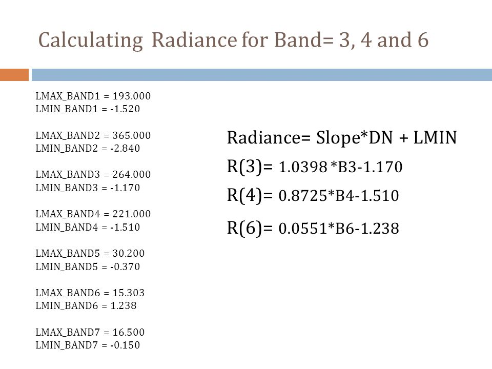 Calculating Radiance for Band= 3, 4 and 6