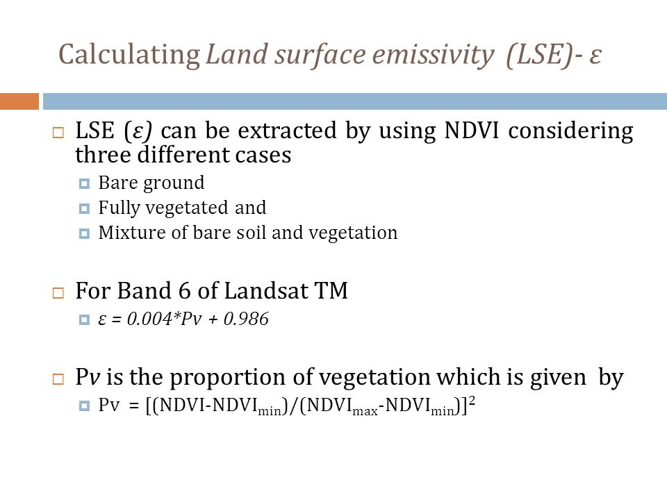 Calculating Land surface emissivity (LSE)- ε