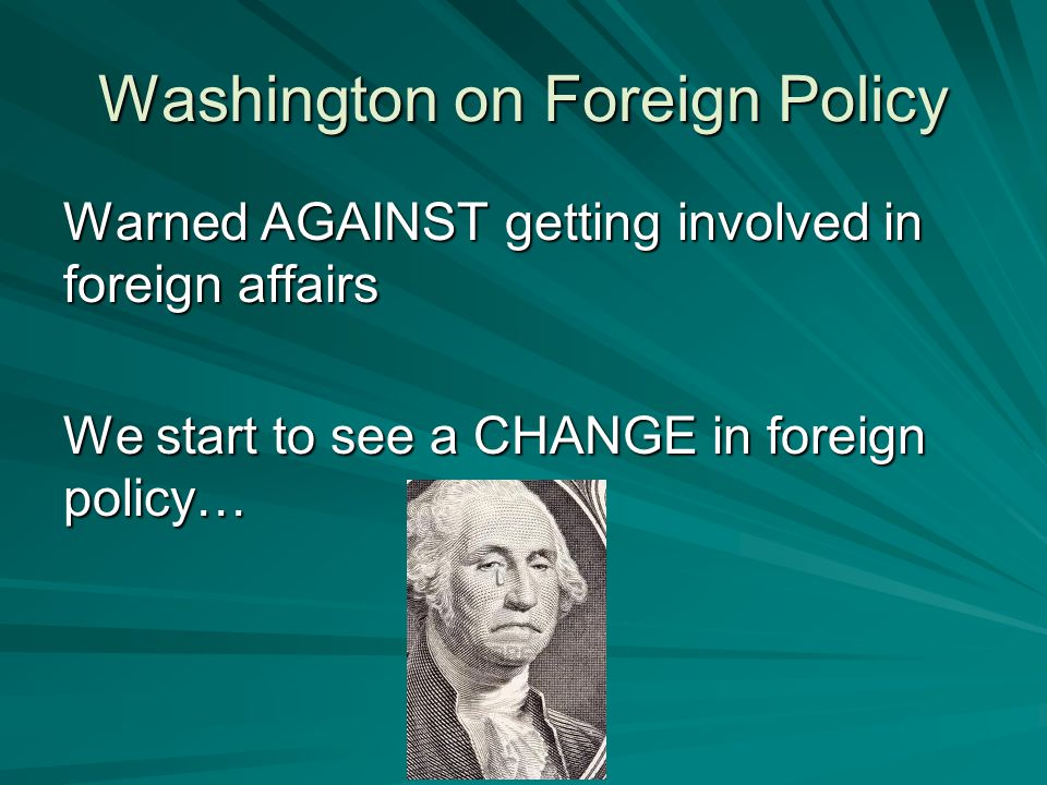 Washington on Foreign Policy