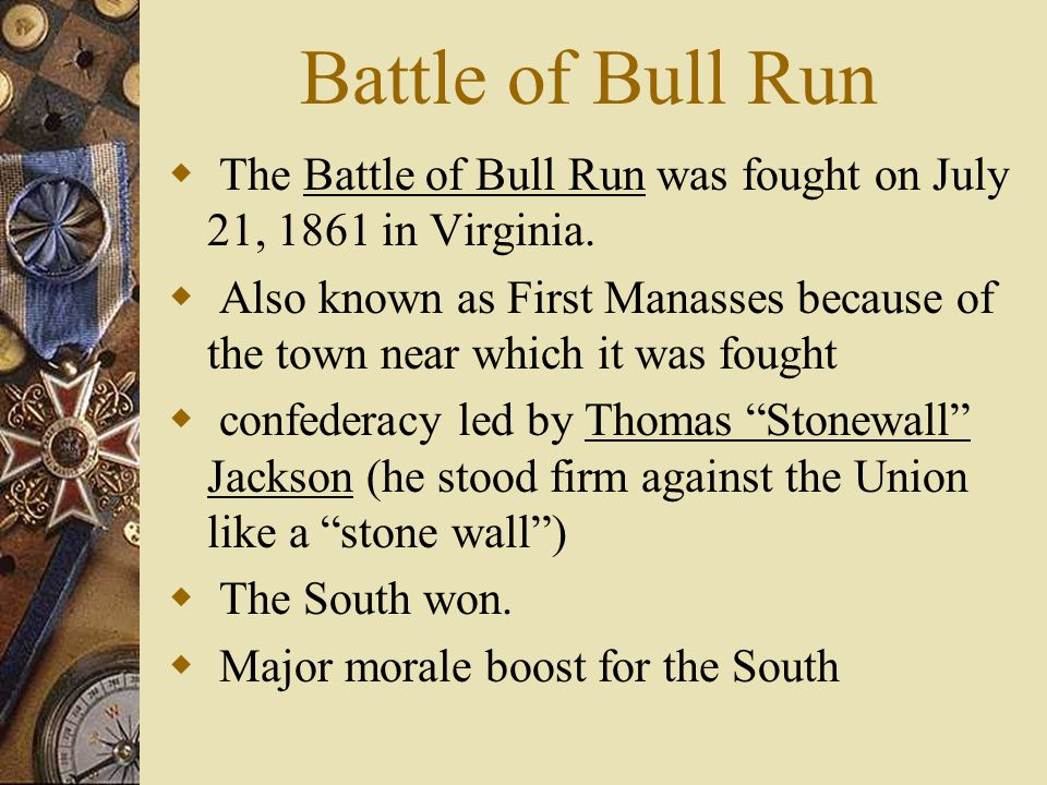 Battle of Bull Run The Battle of Bull Run was fought on July 21, 1861 in Virginia.