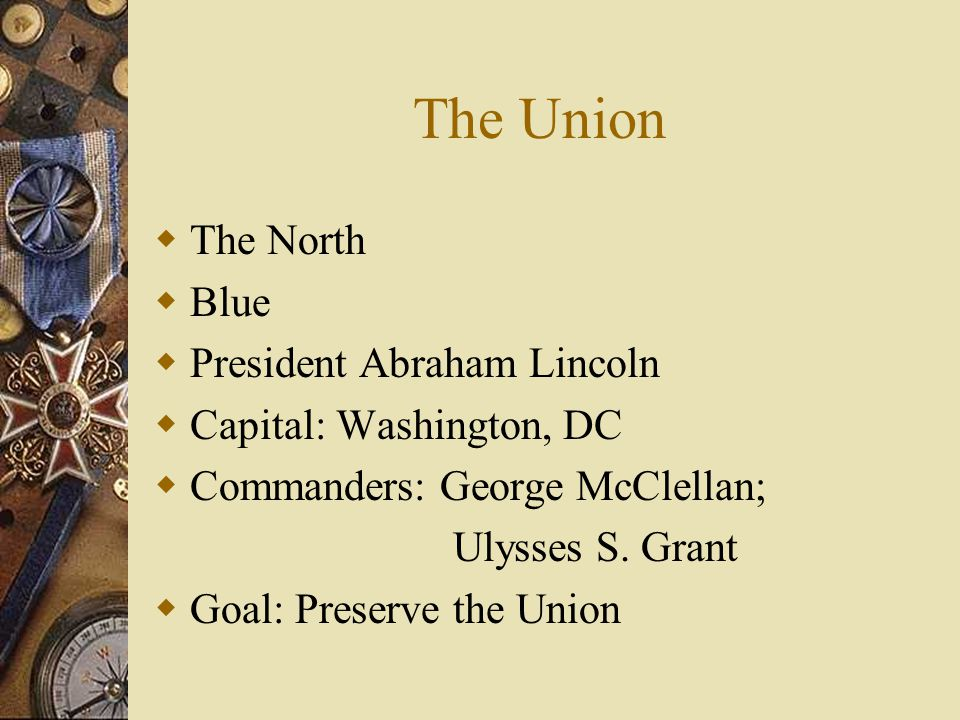 The Union The North Blue President Abraham Lincoln
