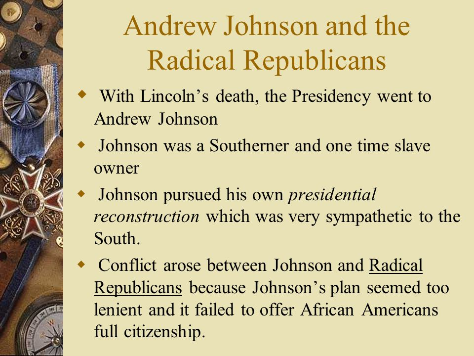 Andrew Johnson and the Radical Republicans