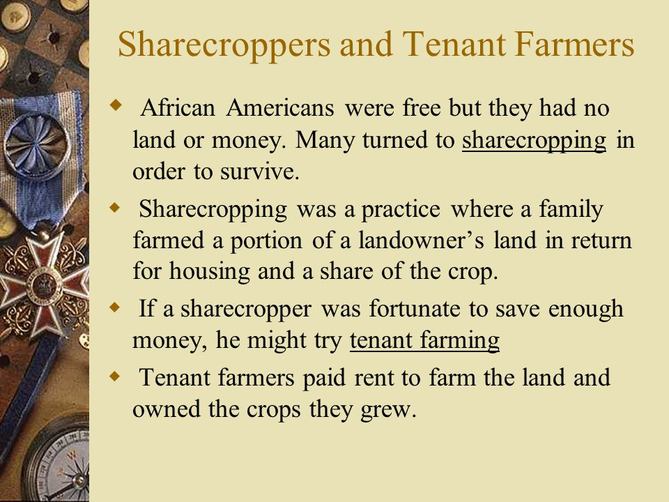 Sharecroppers and Tenant Farmers