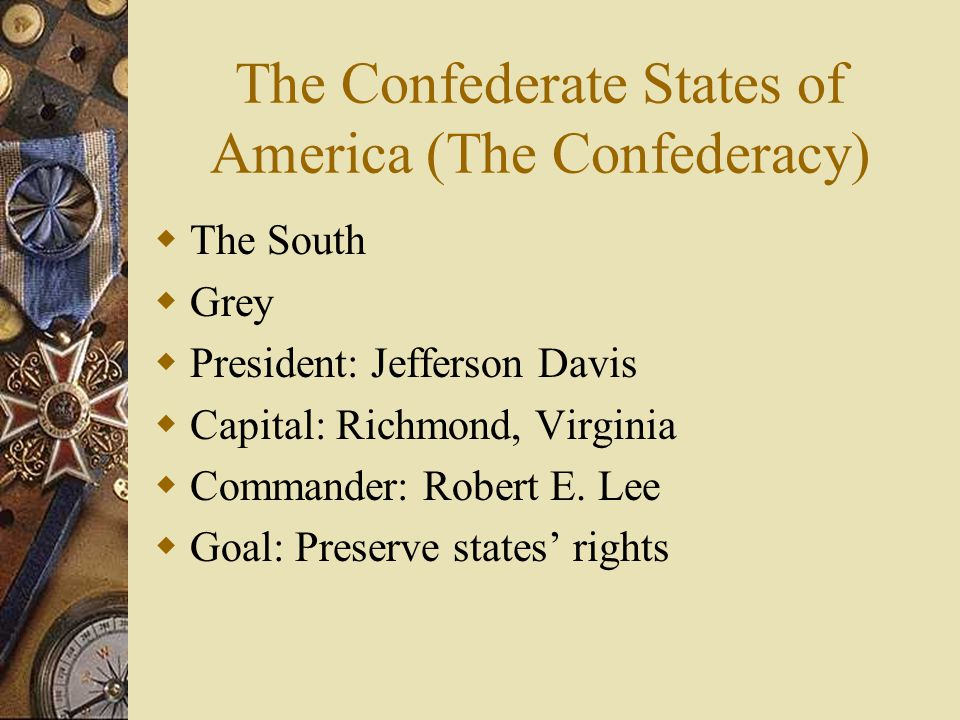 The Confederate States of America (The Confederacy)