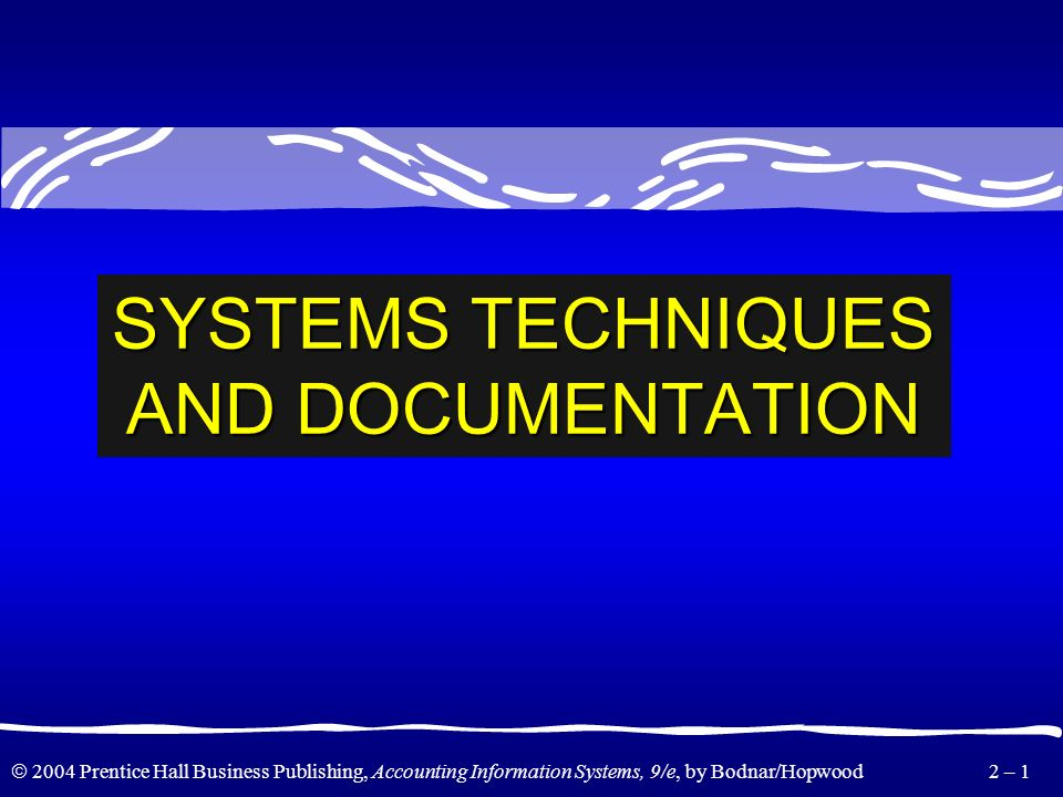 SYSTEMS TECHNIQUES AND DOCUMENTATION