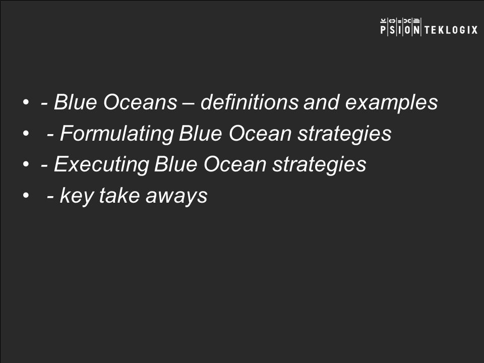- Blue Oceans – definitions and examples