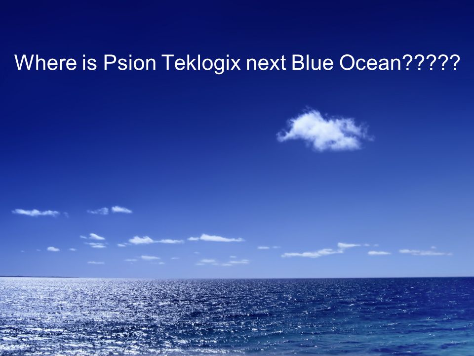 Where is Psion Teklogix next Blue Ocean