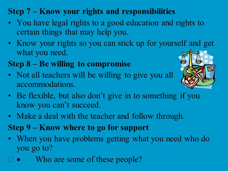 Step 7 – Know your rights and responsibilities