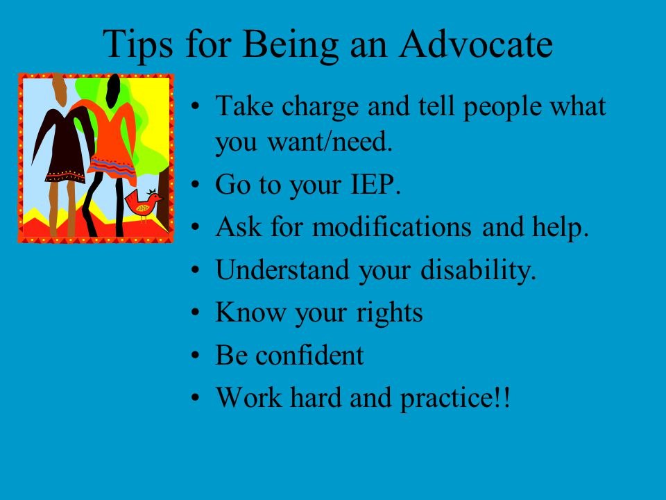 Tips for Being an Advocate
