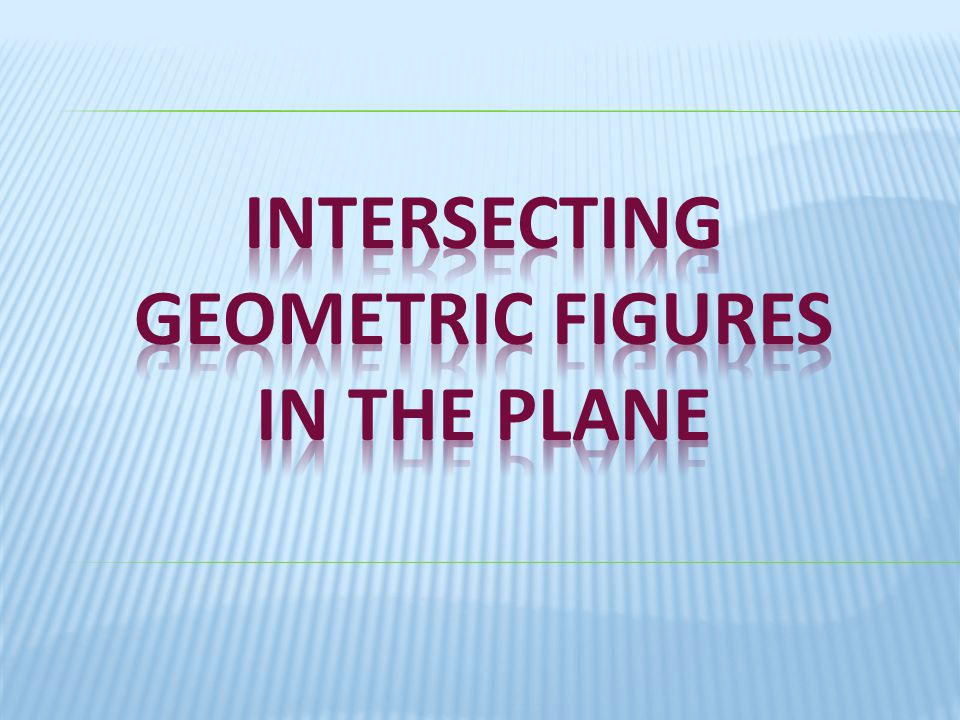 intersecting geometric figures in the plane