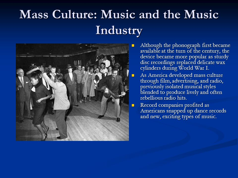 Mass Culture: Music and the Music Industry