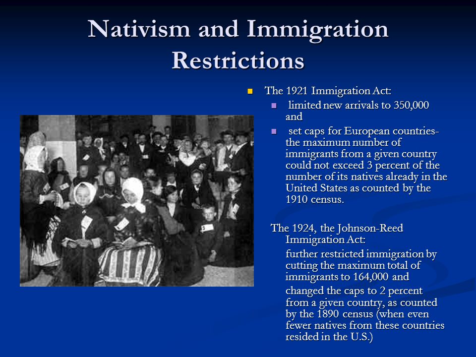 Nativism and Immigration Restrictions