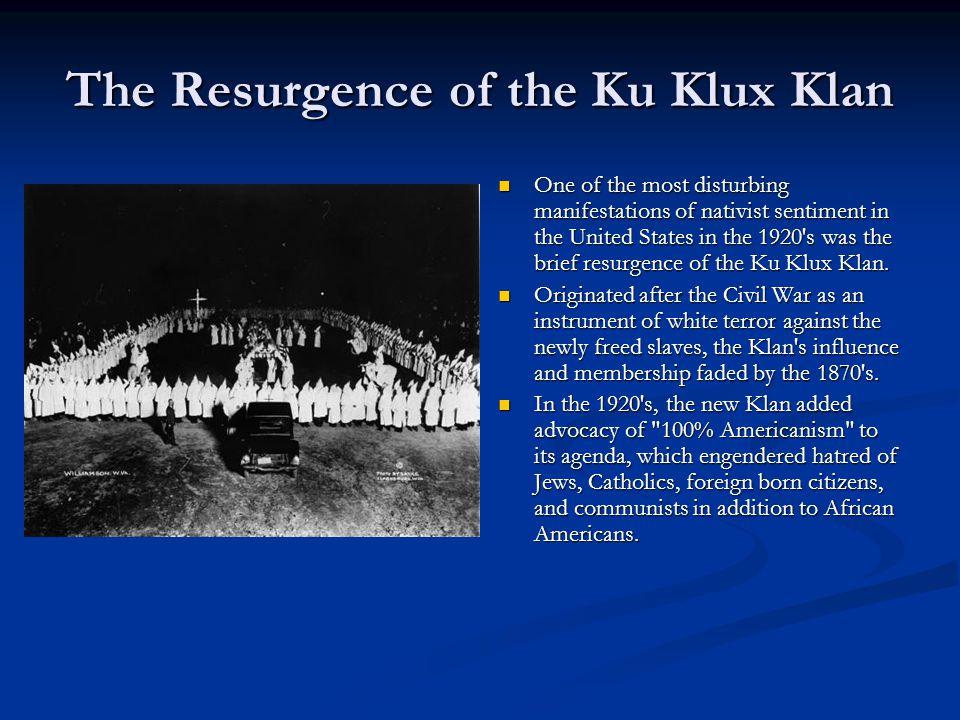 The Resurgence of the Ku Klux Klan