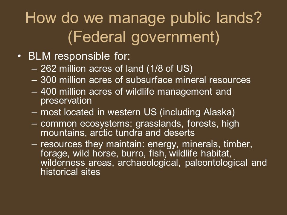 How do we manage public lands (Federal government)