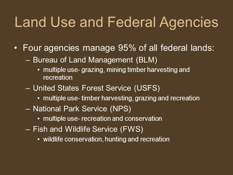 Land Use and Federal Agencies