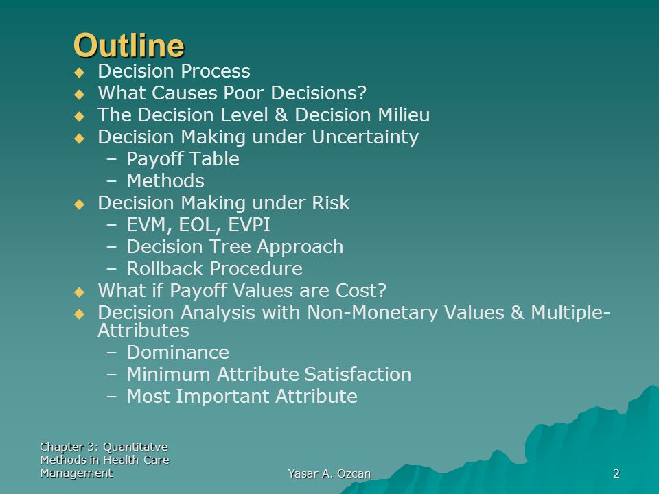 Outline Decision Process What Causes Poor Decisions