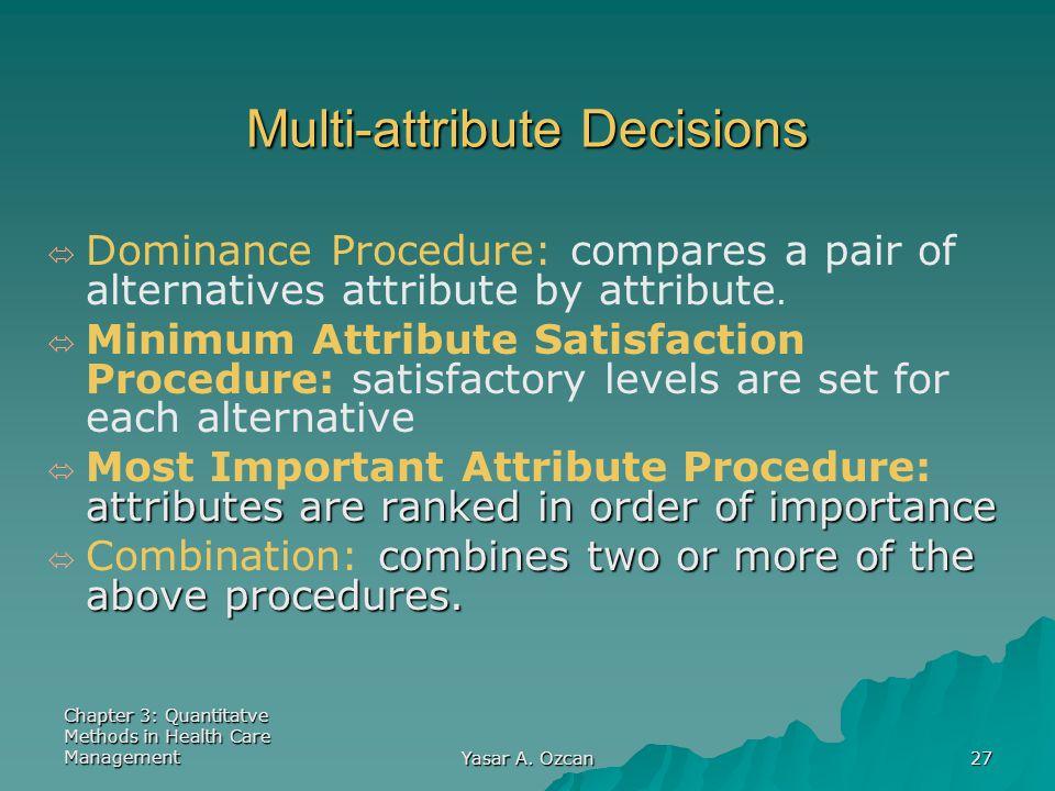Multi-attribute Decisions