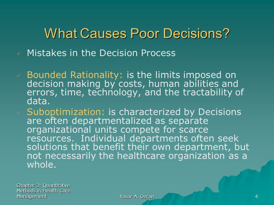 What Causes Poor Decisions