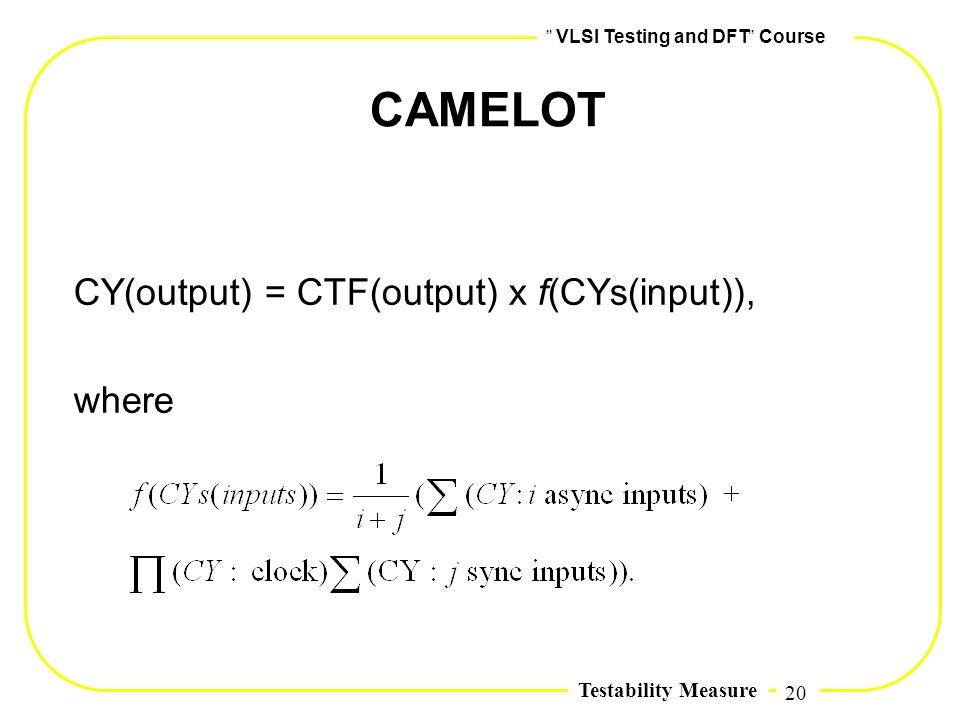 CY(output) = CTF(output) x f(CYs(input)), where