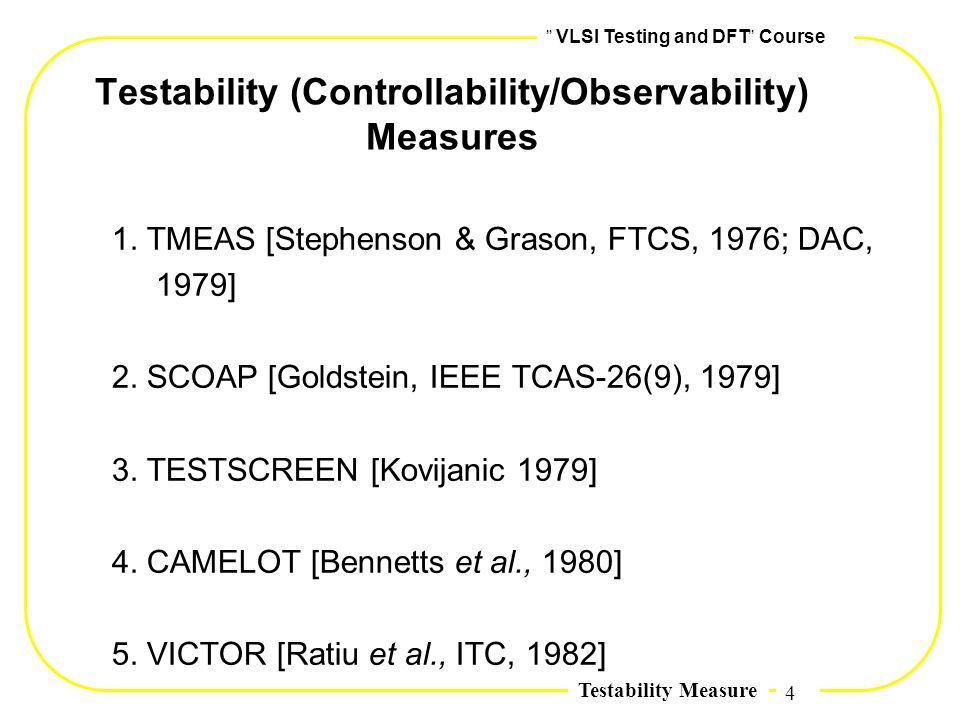 Testability (Controllability/Observability) Measures