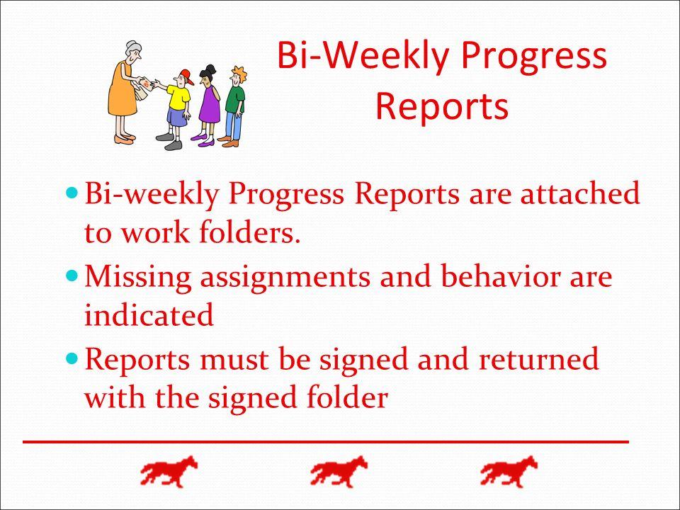 Bi-Weekly Progress Reports