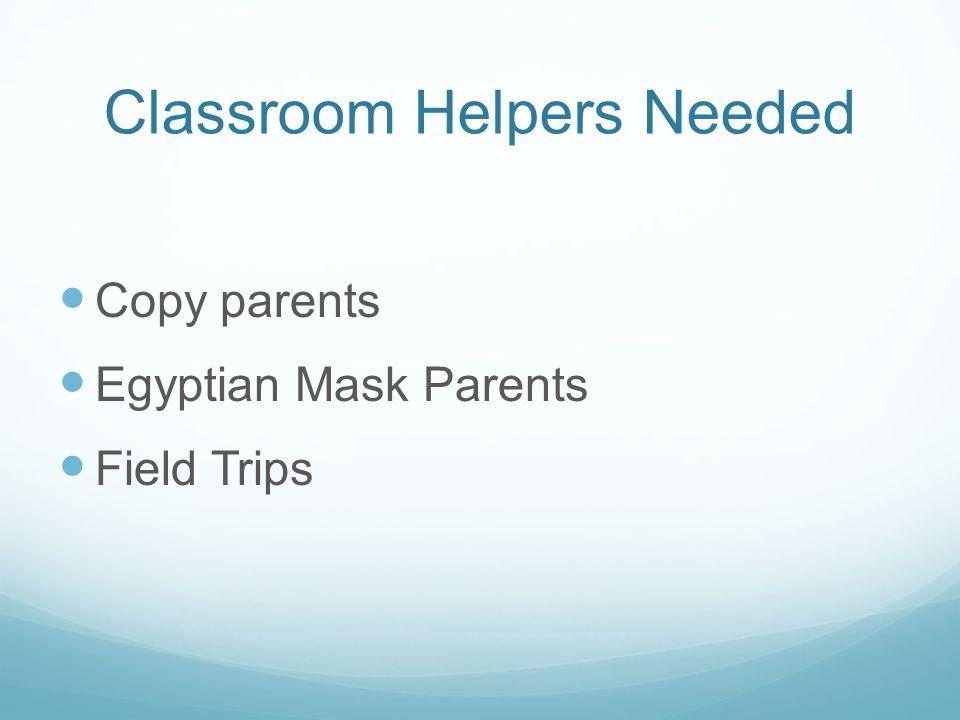Classroom Helpers Needed