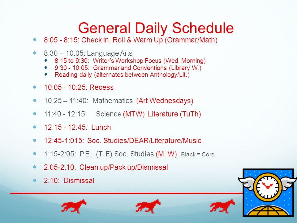 General Daily Schedule