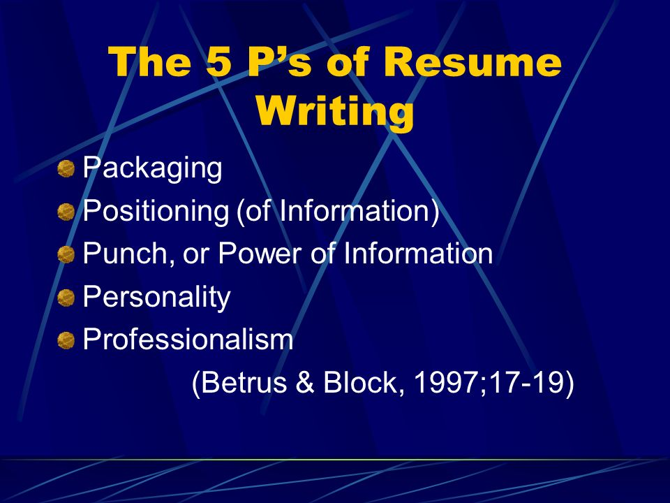 The 5 P's of Resume Writing