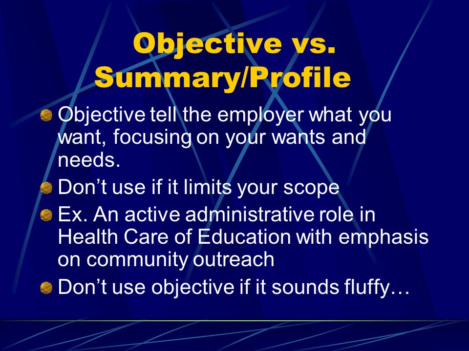 Objective vs. Summary/Profile