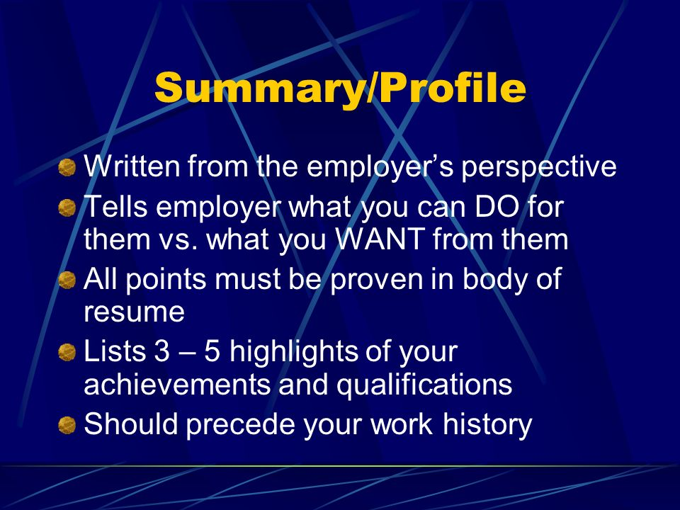 Summary/Profile Written from the employer's perspective