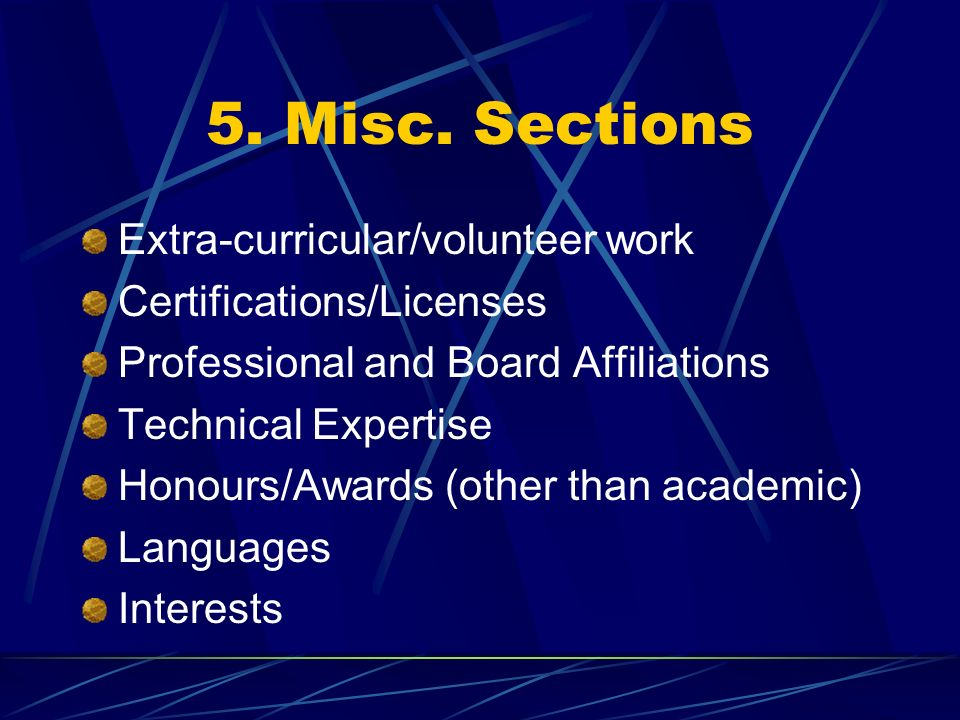 5. Misc. Sections Extra-curricular/volunteer work