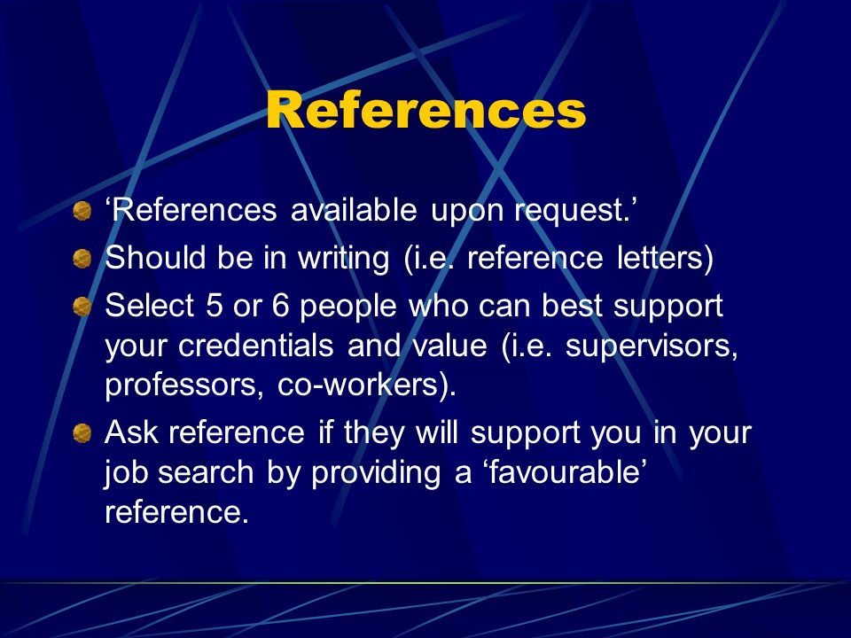 References 'References available upon request.'