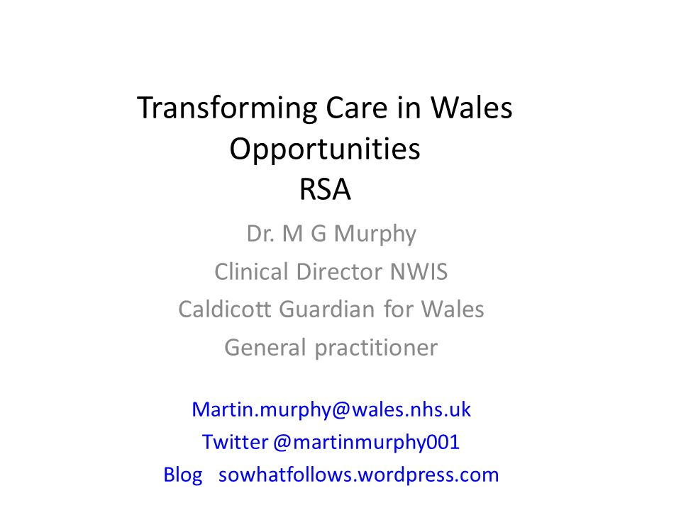 Transforming Care in Wales Opportunities RSA