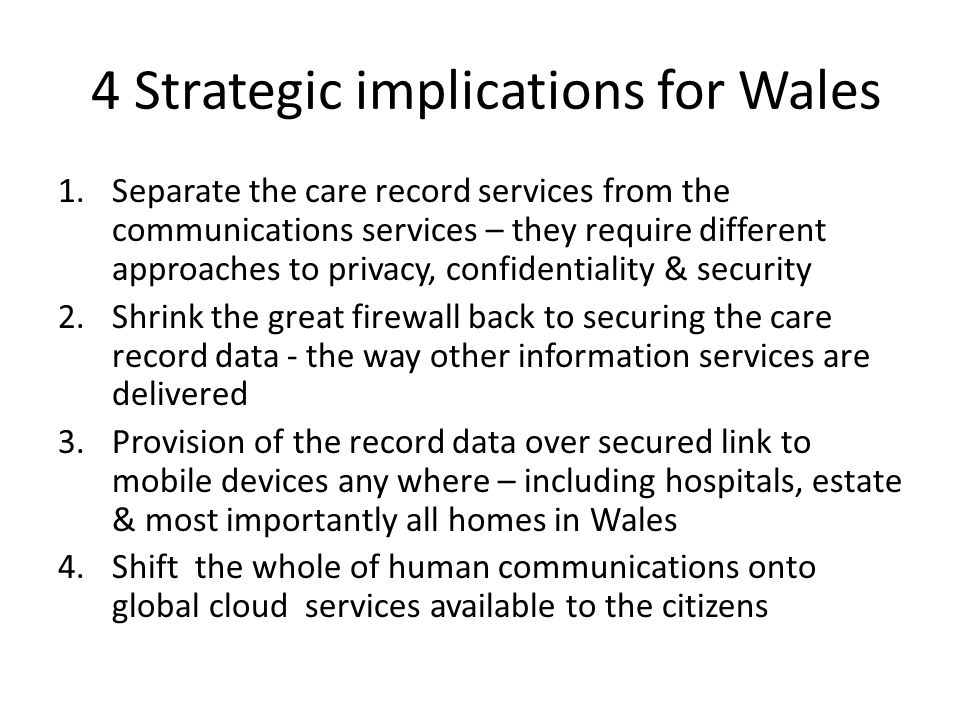 4 Strategic implications for Wales