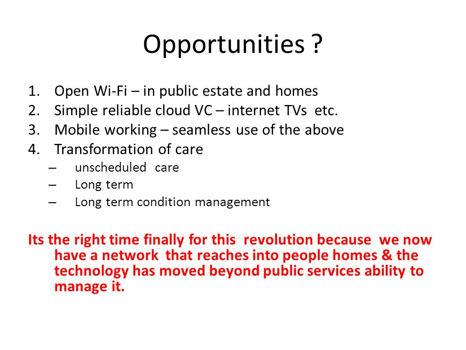 Opportunities Open Wi-Fi – in public estate and homes