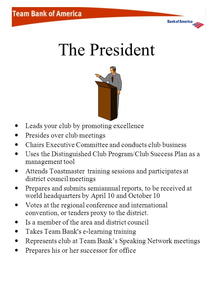 The President Leads your club by promoting excellence