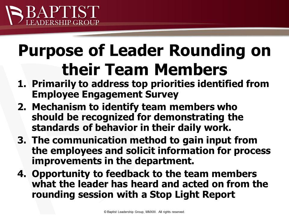 Purpose of Leader Rounding on their Team Members