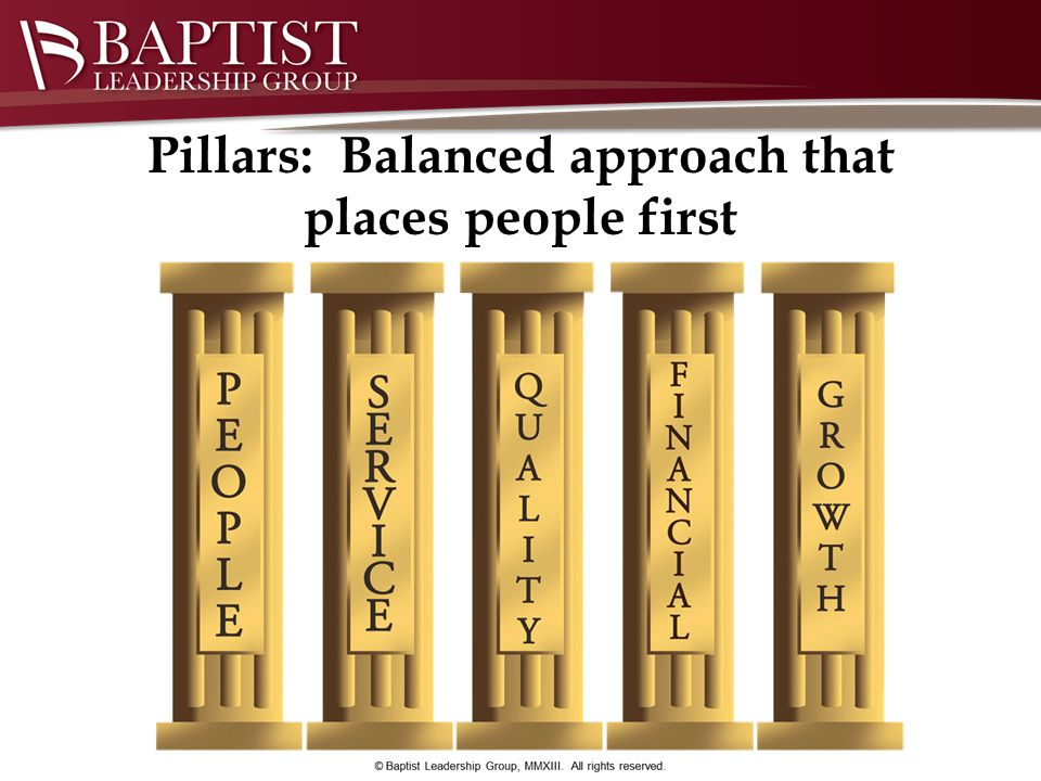 Pillars: Balanced approach that places people first
