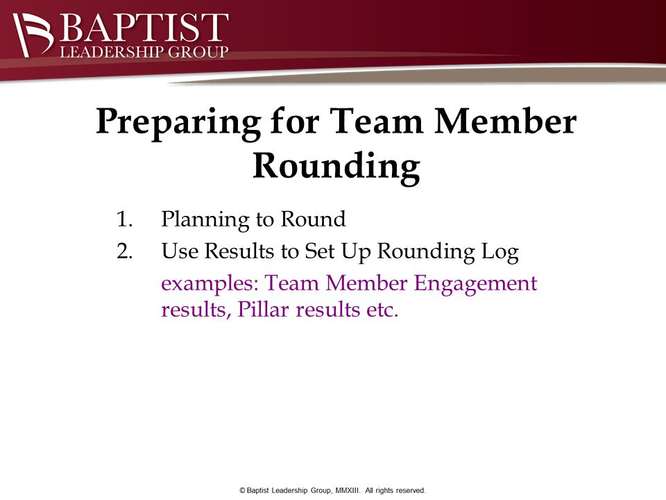 Preparing for Team Member Rounding
