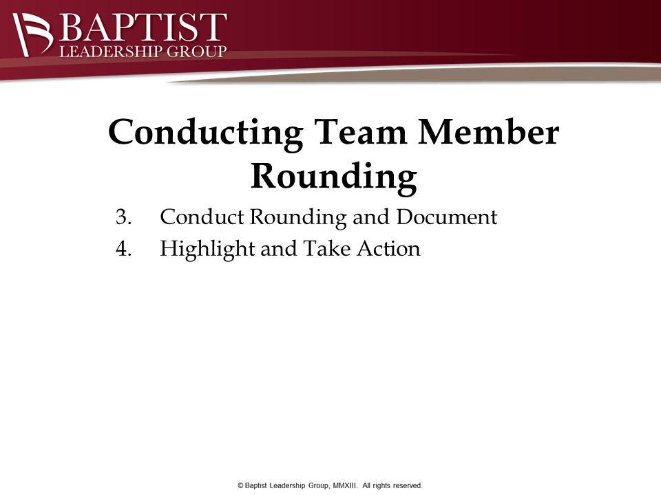 Conducting Team Member Rounding