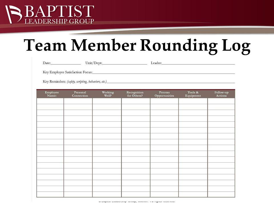 Team Member Rounding Log